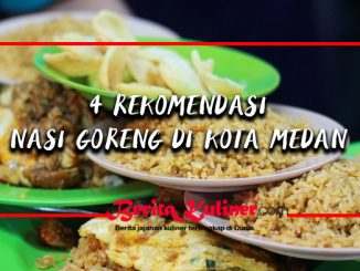 4 Rekomendasi Nasi Goreng Anti Mainstream di Kota Medan